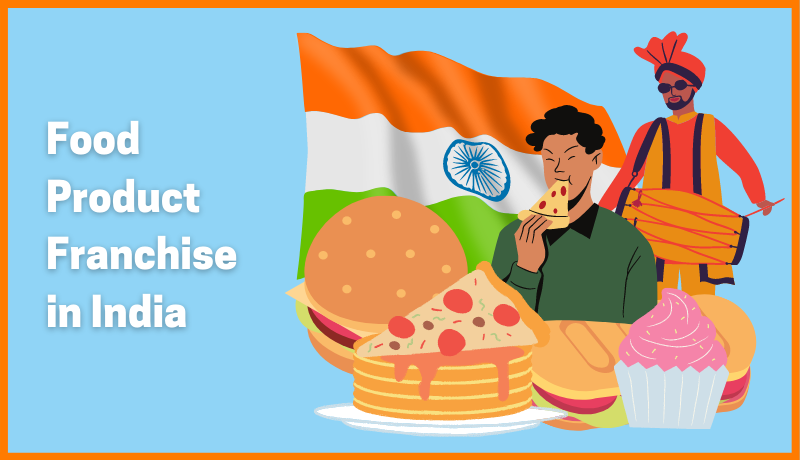 Popular Food Product franchise in India