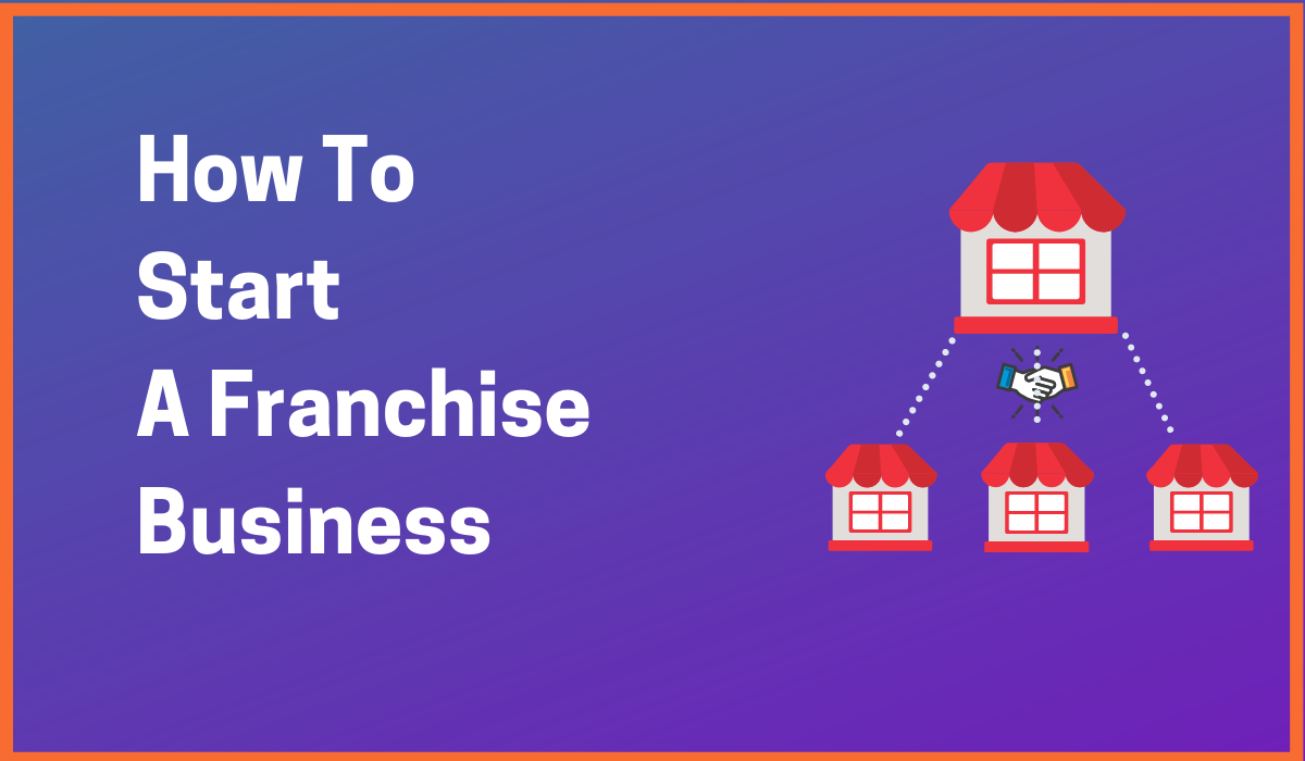 Everything About Setting Up Franchise Business