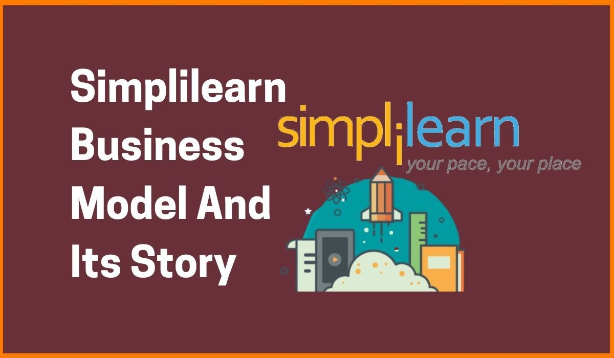 Simplilearn Business Model And Its Story