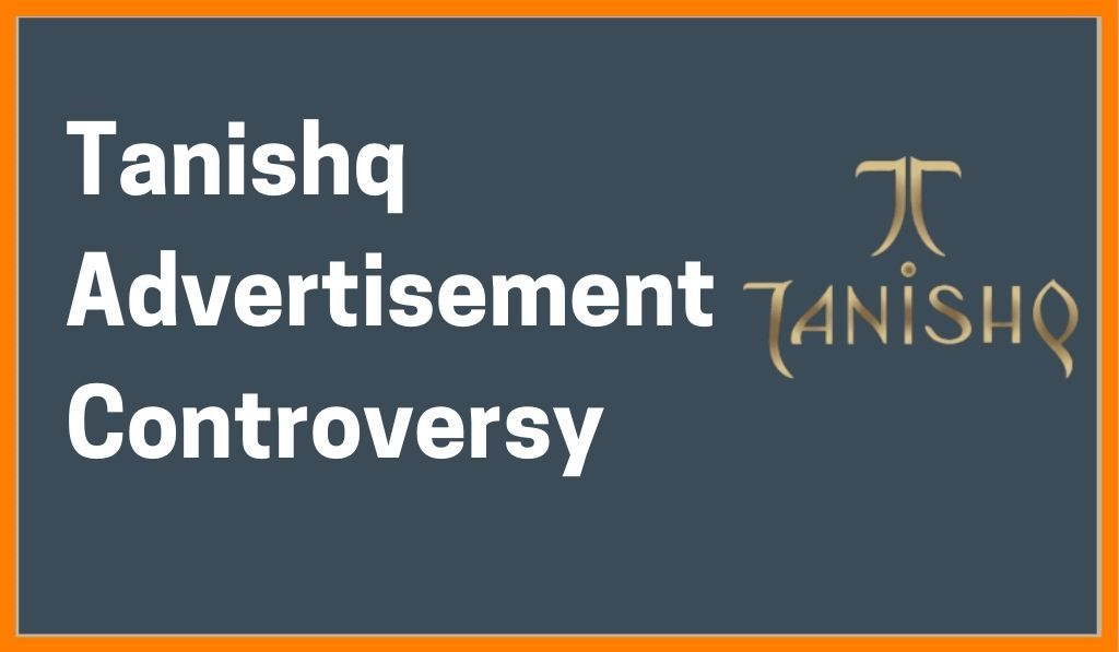 All you need to know about Tanishq's advertisement controversy