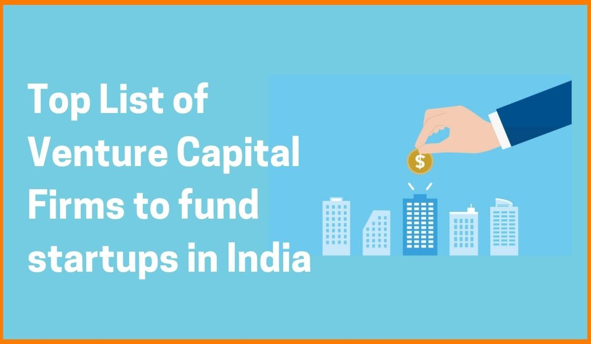 List of Top Venture Capital Firms in India