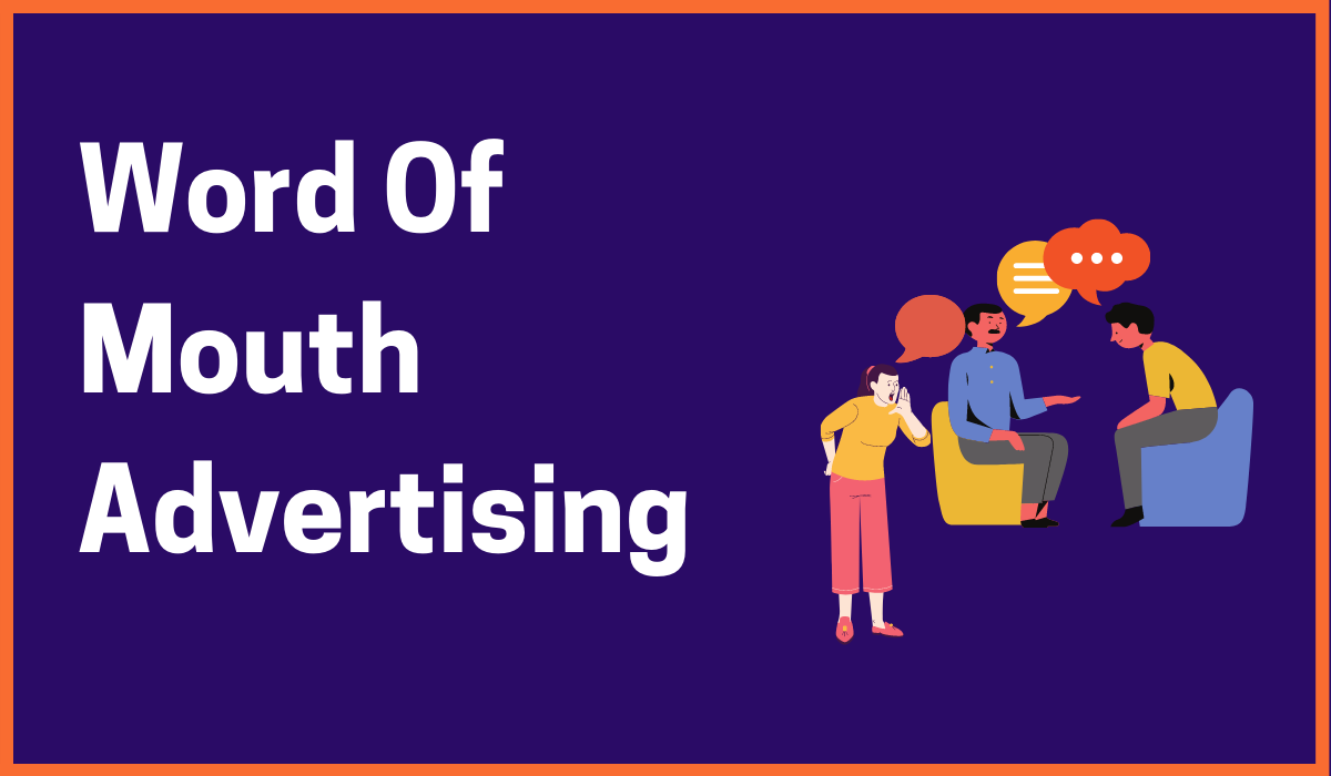 Word-Of-Mouth Advertising: Connecting Consumers