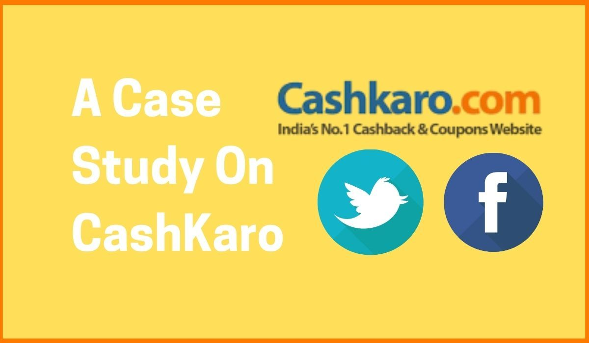 How CashKaro Used Social Media To Its Benefit: A Case Study