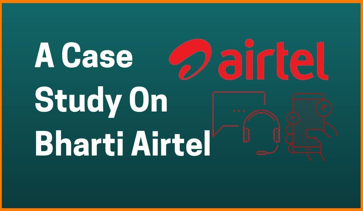The Success Story Of Bharti Airtel: A Case Study