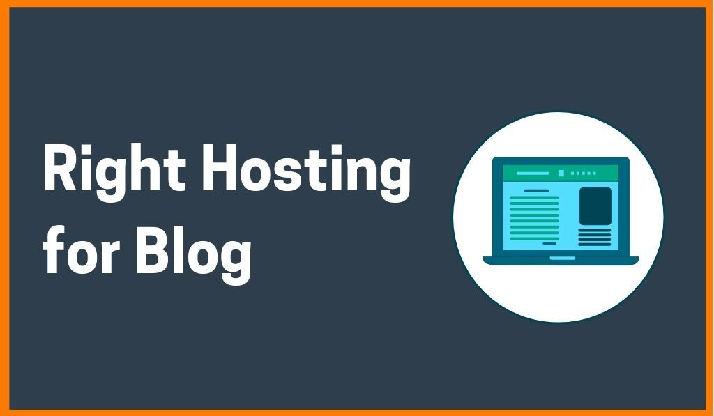 Guide To Help You Choose Right Hosting For Your Blog