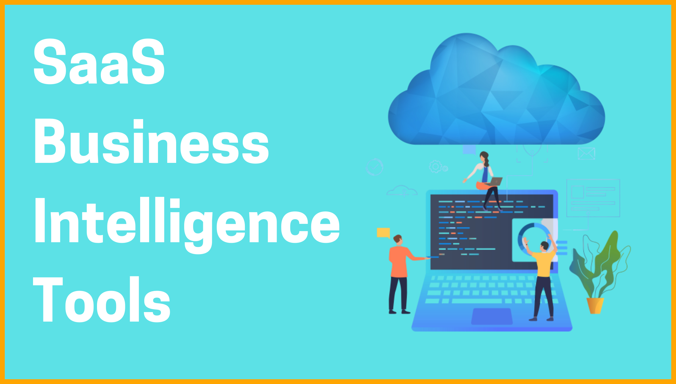 SaaS Business Intelligence Tools