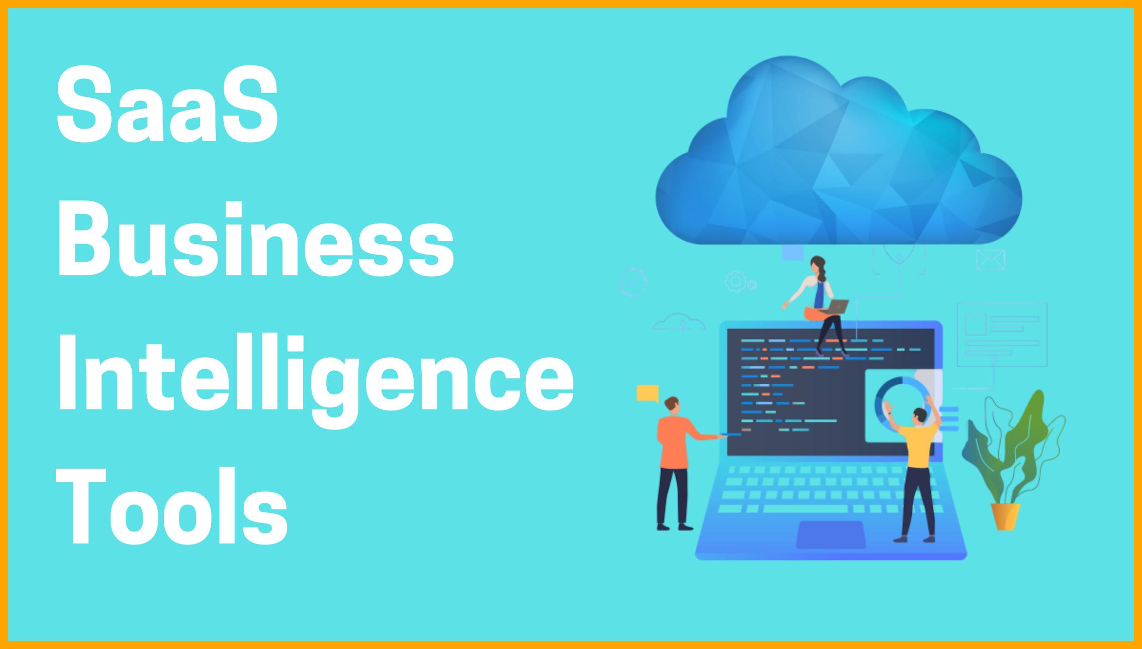 SaaS Business Intelligence Tools