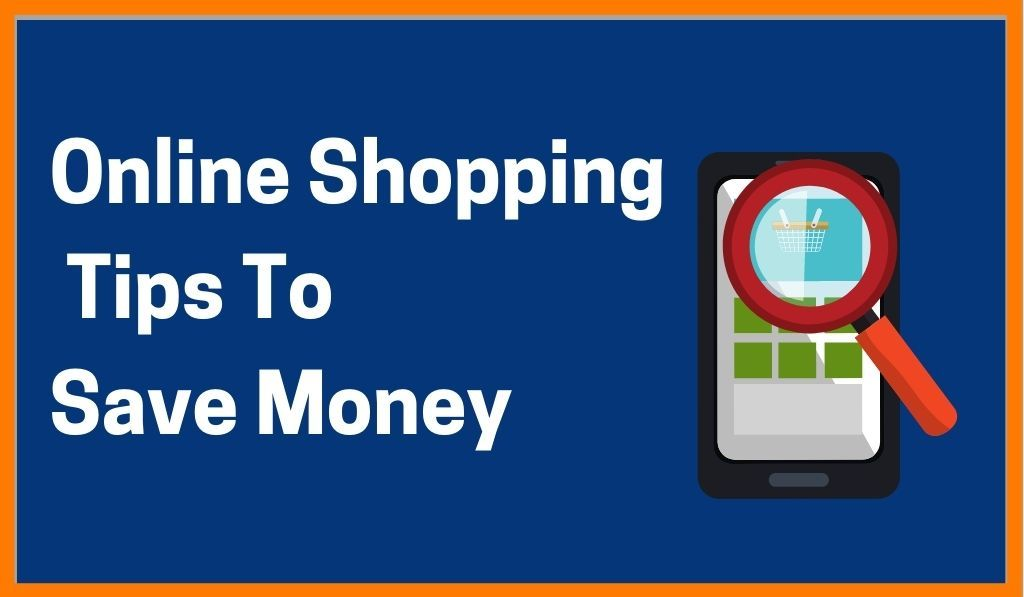 Online Shopping Tips That Can Save Your Money