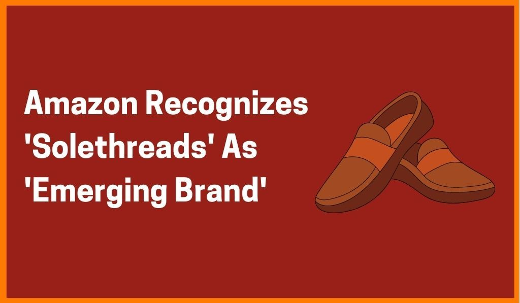 Amazon Recognizes 'Solethreads' As 'Emerging Brand' in Footwear Category