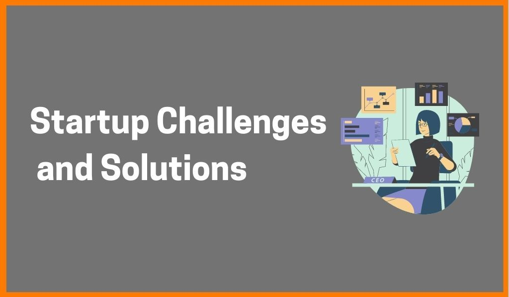 How To Overcome Challenges While Starting Your Own Startup?