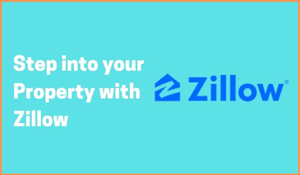 Step into your Property with Zillow   Case study on Zillow