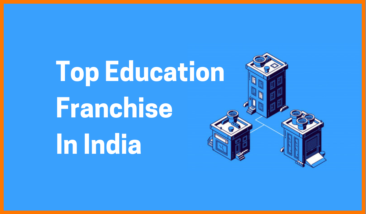 Top Education Franchise In India Enlisted