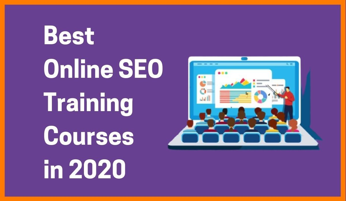 Best Online SEO Training Courses in 2020 with Certifications | SEO Training and Tutorials