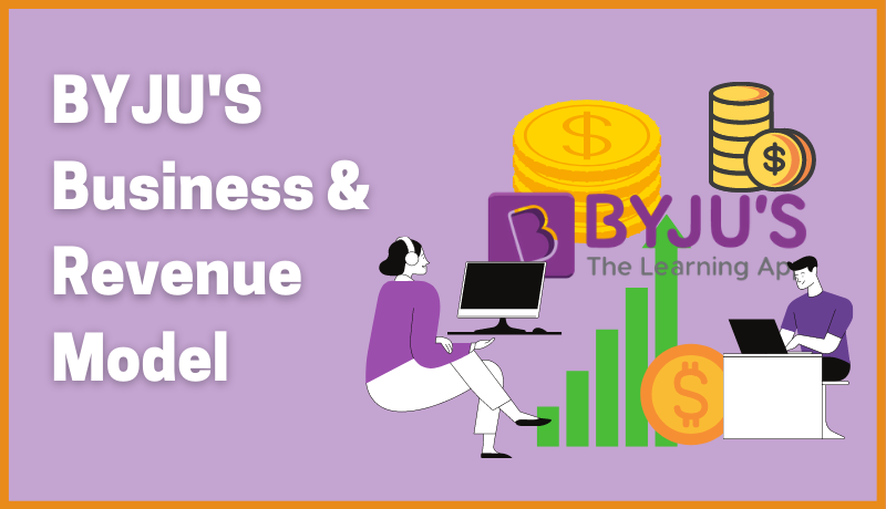 Byju's: Business & Revenue Model