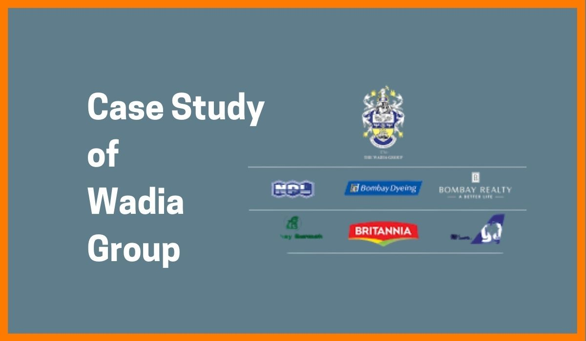 Case Study of Wadia Group