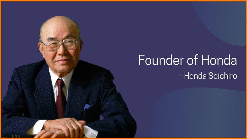 Founder of Honda