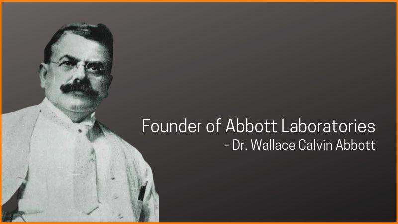 Founder of Abbott Laboratories