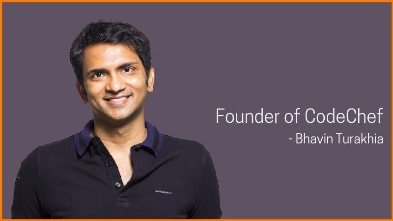 Bhavin Turakhia, Founder of CodeChef