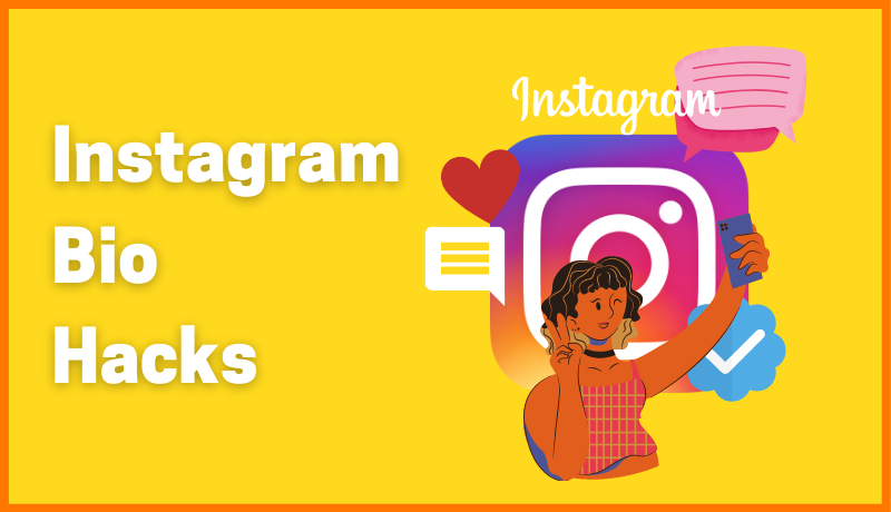Instagram Bio Hacks To Stand Out