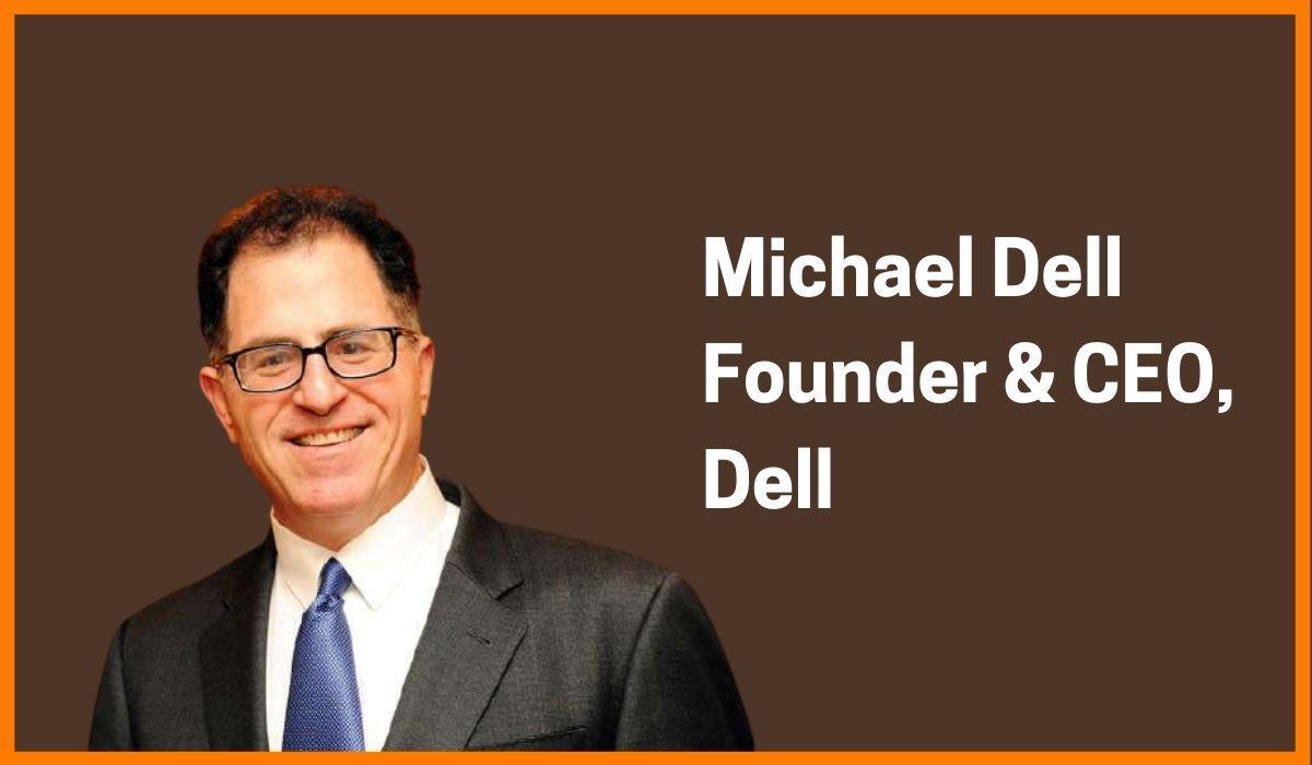Michael Dell: CEO of Dell Technologies