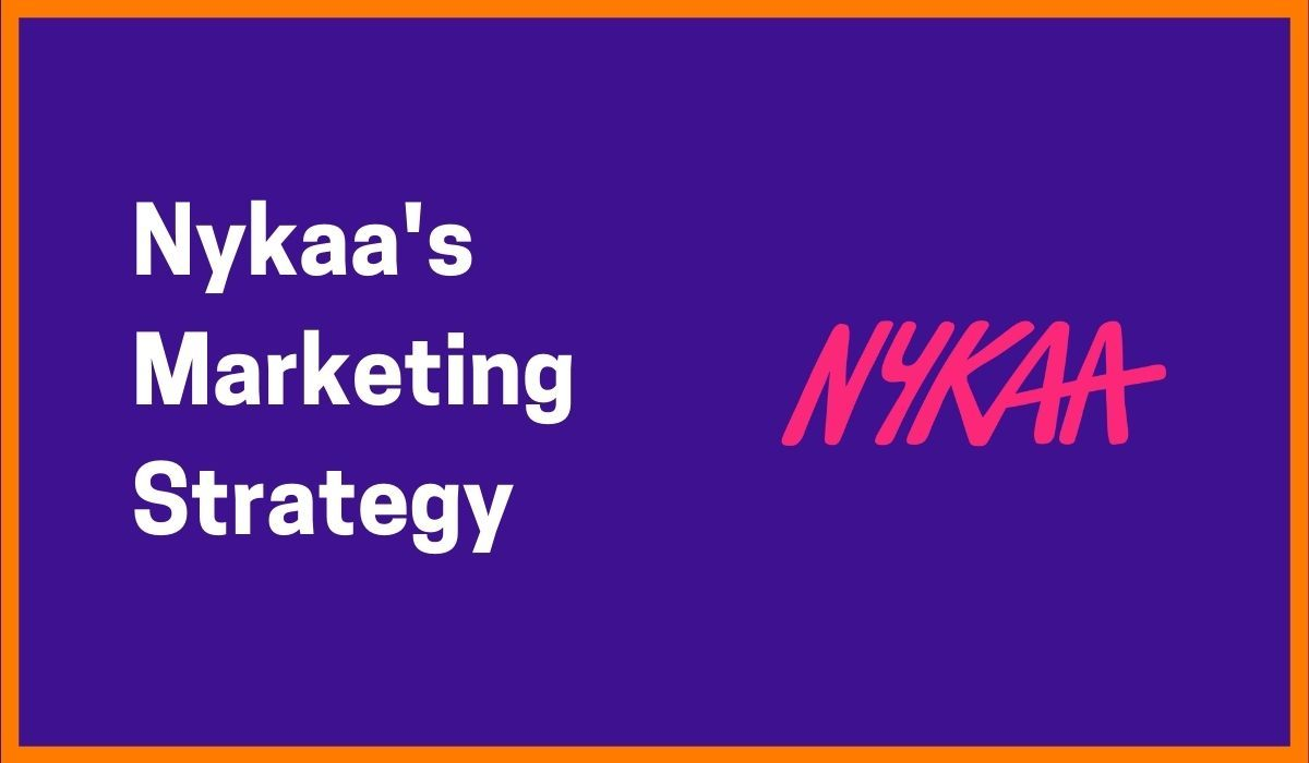 Nykaa- How It Reached The Target Audience