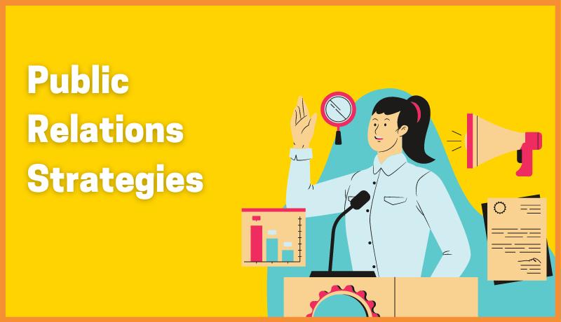 Public Relations Strategies: A Recipe For Success