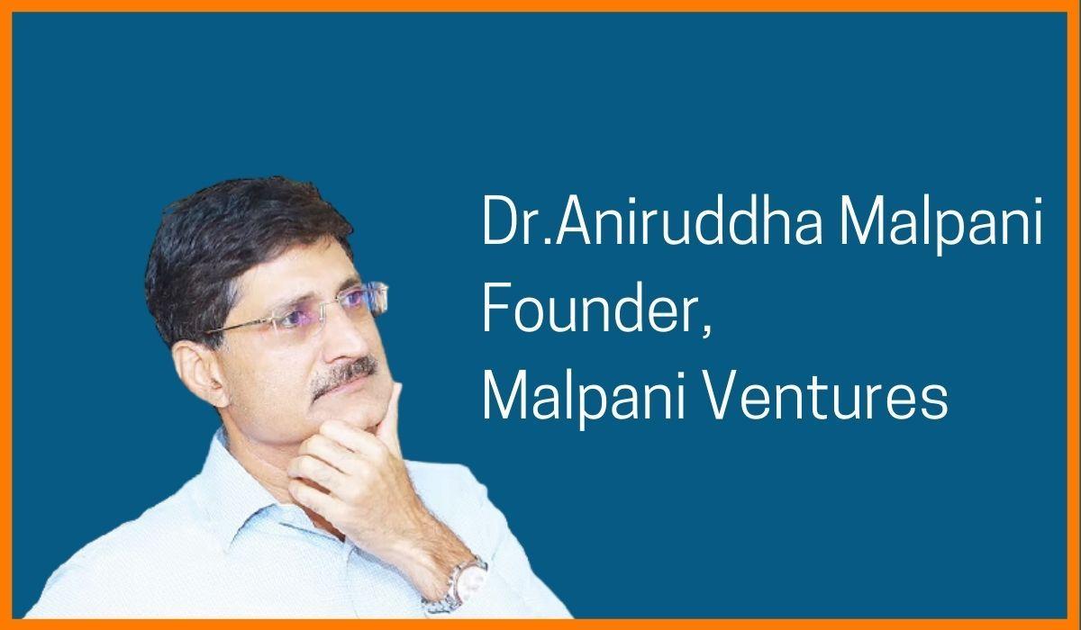 Dr. Aniruddha Malpani- Founder of Malpani Ventures