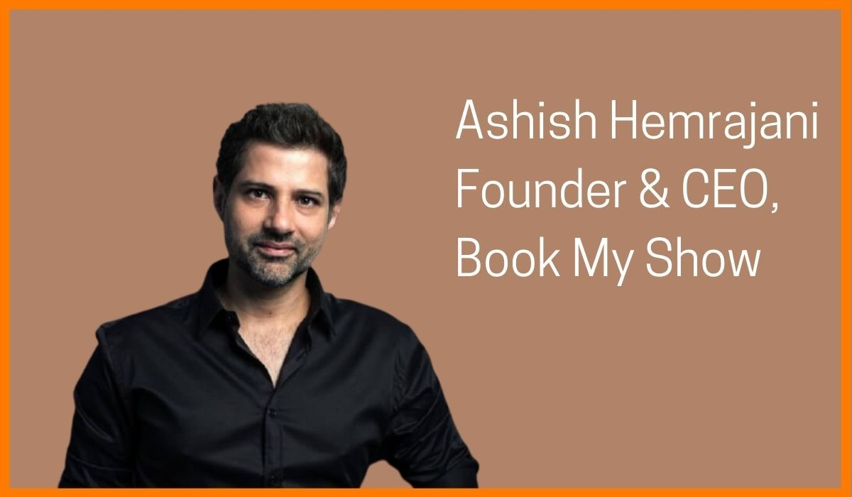 Ashish Hemrajani, Founder of BookMyShow