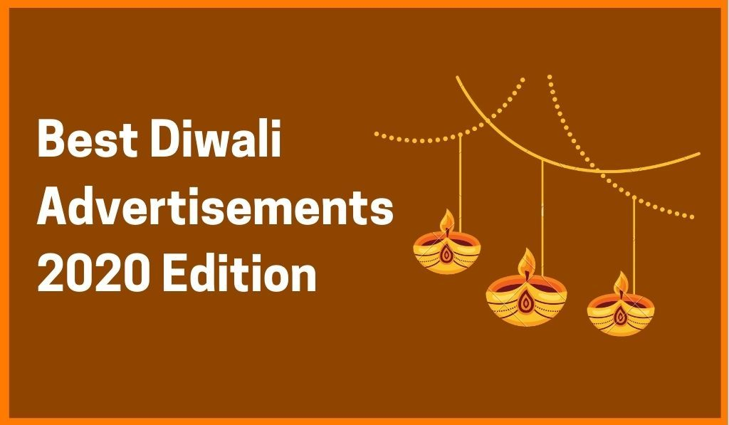 Collection Of Best Diwali Advertisements Of 2020