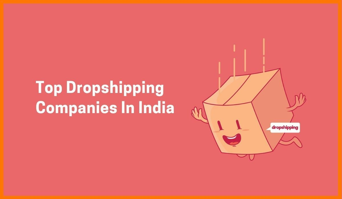 Top Dropshipping Companies In India