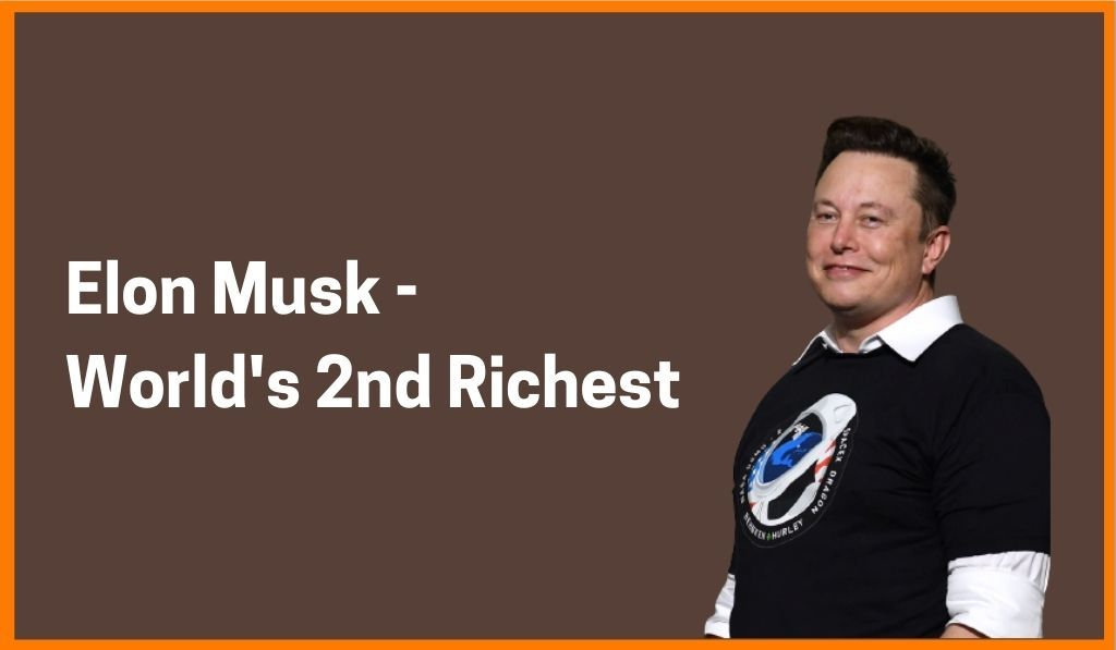 Elon Musk Becomes World's Second-Richest Surpassing Bill Gates