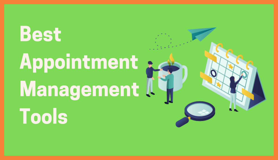 Tools for Appointment Management
