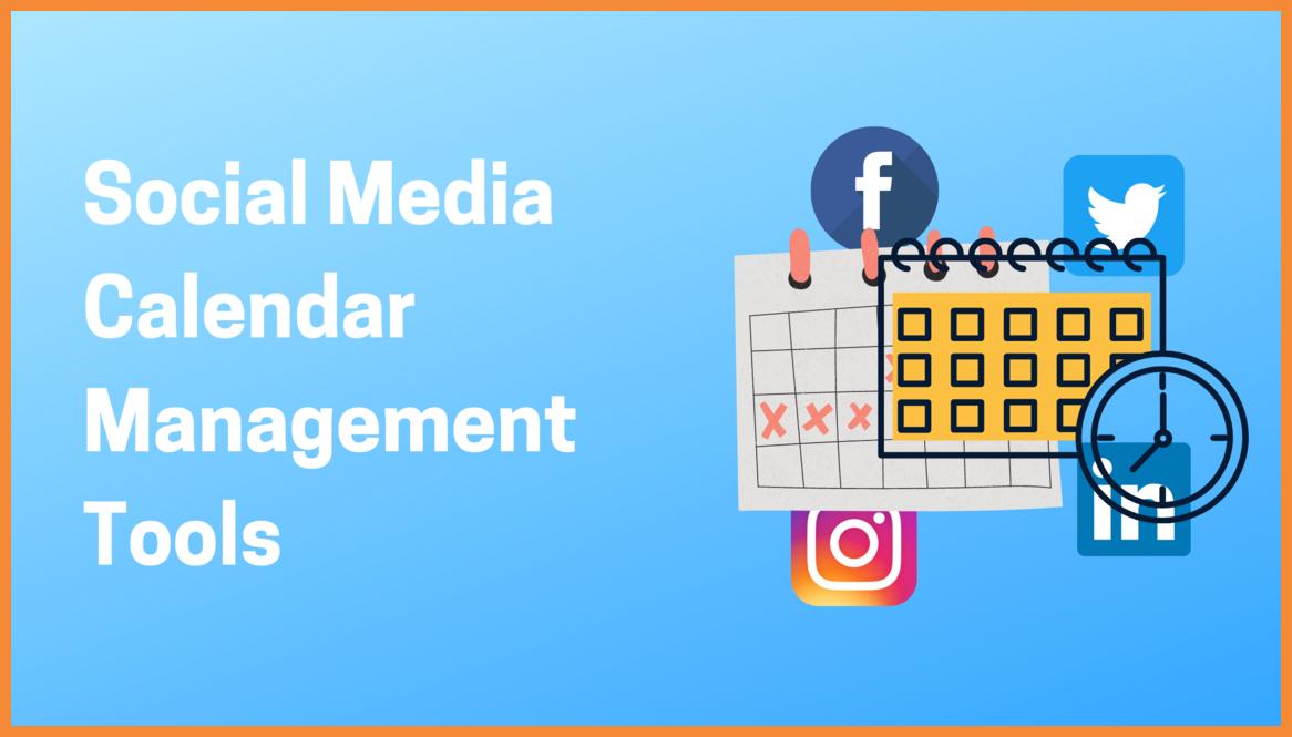 Social Media Calendar Management Tools