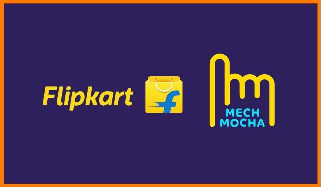 Flipkart Acquires Mech Mocha
