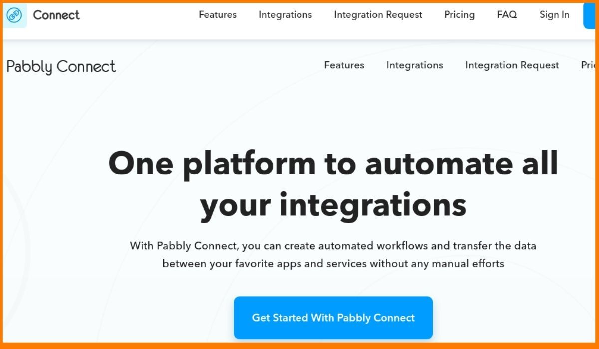 Pabbly Connect: One Platform to Automate All Your Integrations