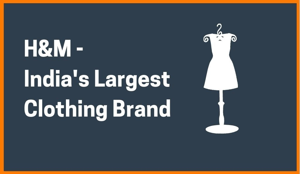 H&M Becomes India's Largest Clothing Brand, Surpasses Zara