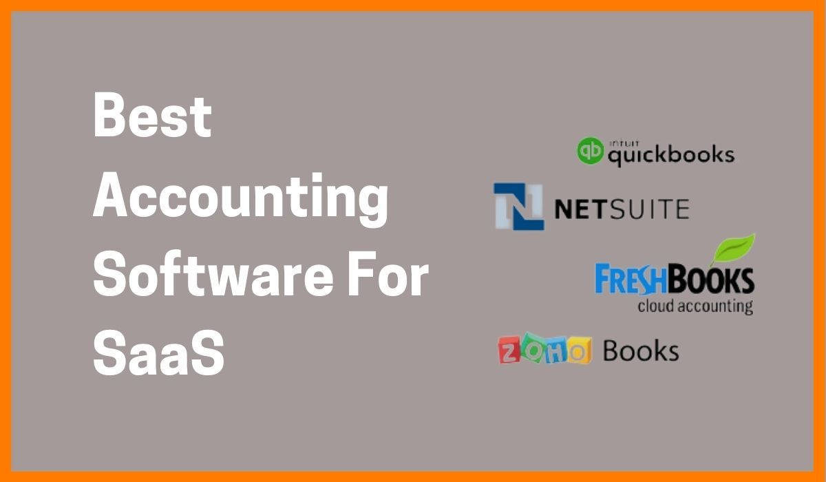 Best Accounting Software For SaaS