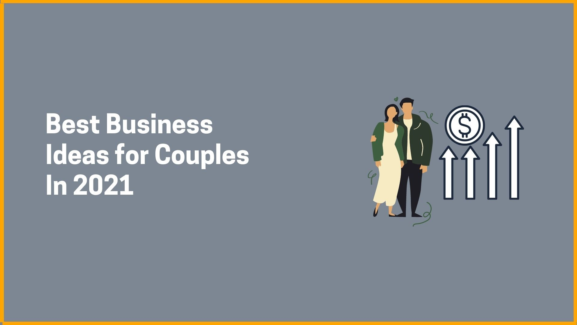 Best Business Ideas for Couples in 2021