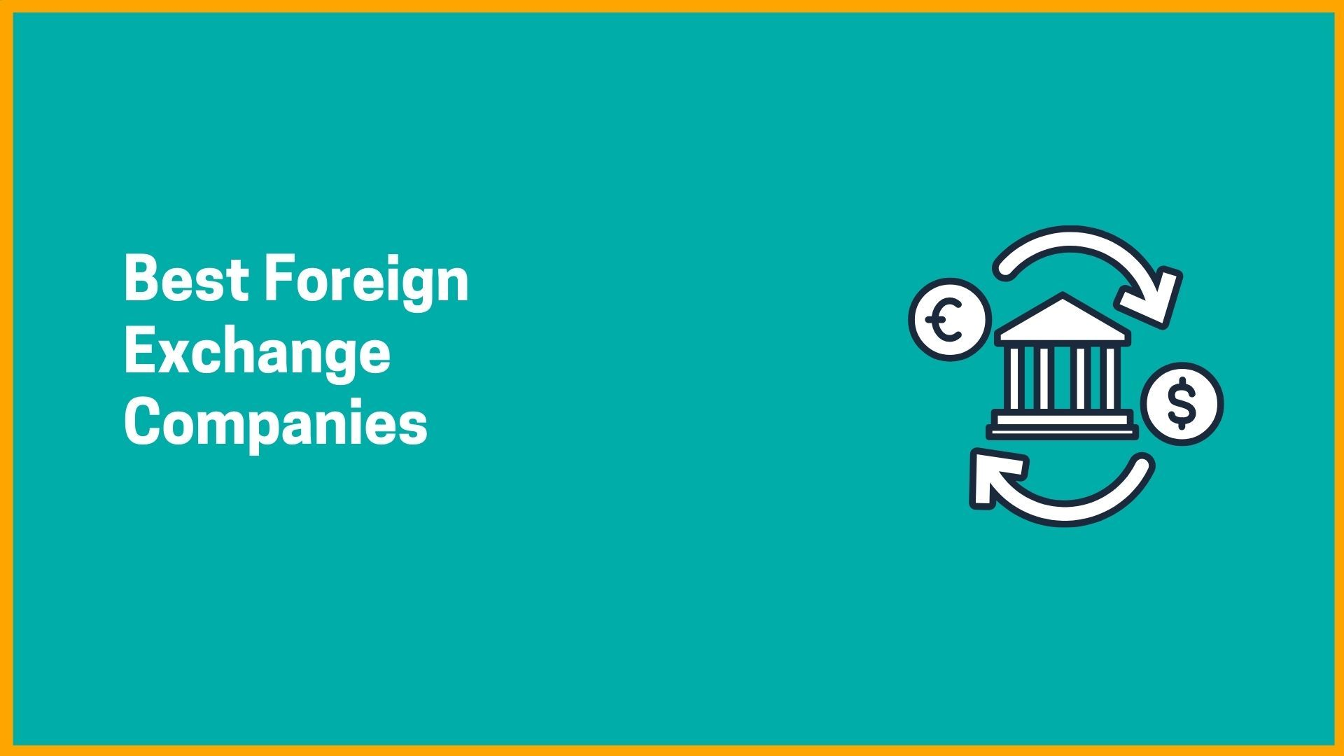 Best Foreign Exchange Companies