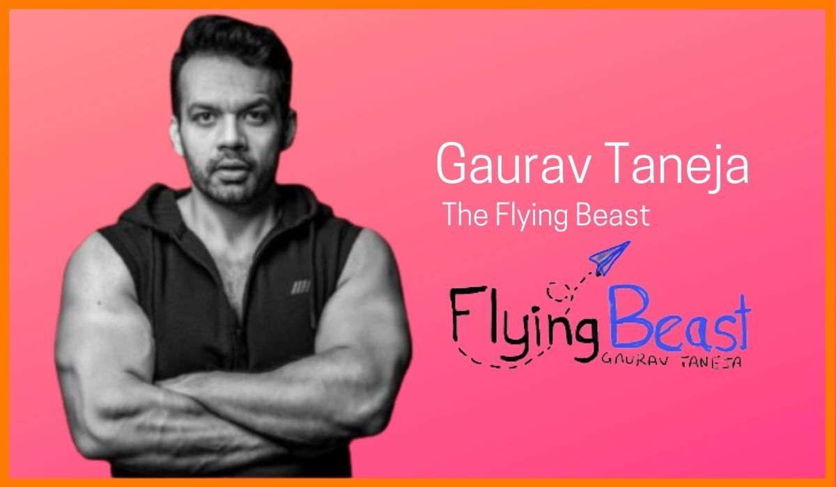 Gaurav Taneja - The Flying Beast
