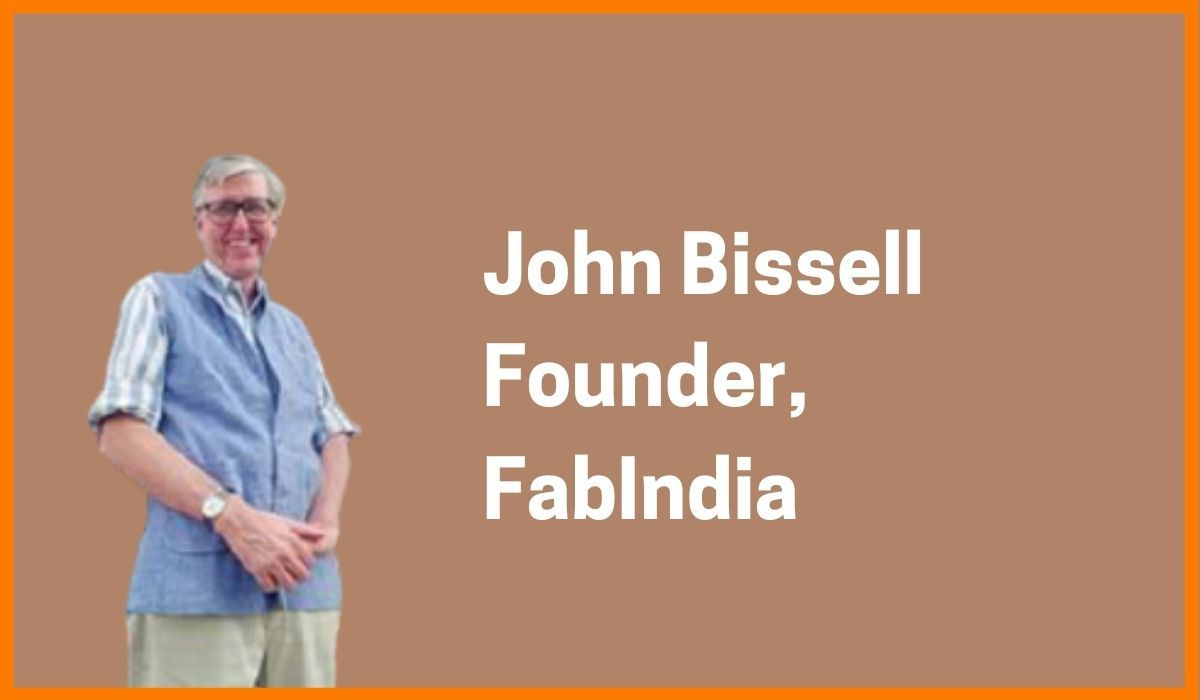 John Bissell: Founder of FabIndia