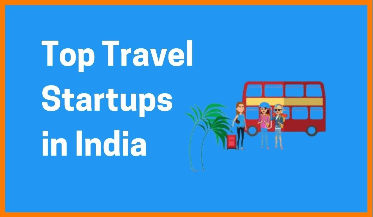 List of Top Travel Startups in India