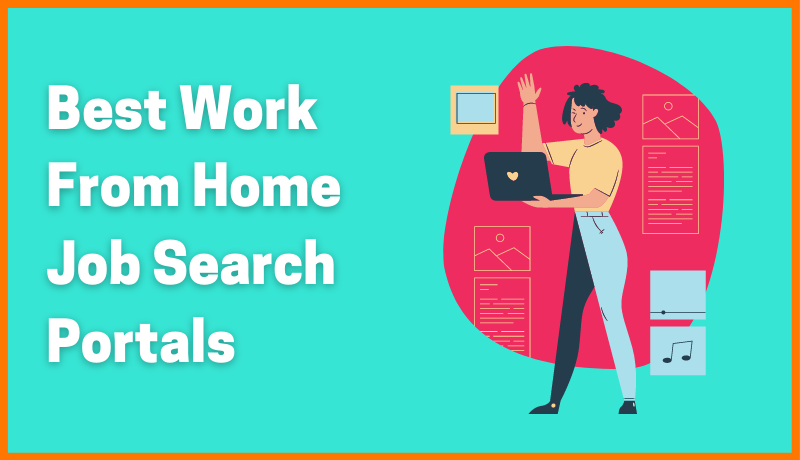Best Work From Home Job Portals