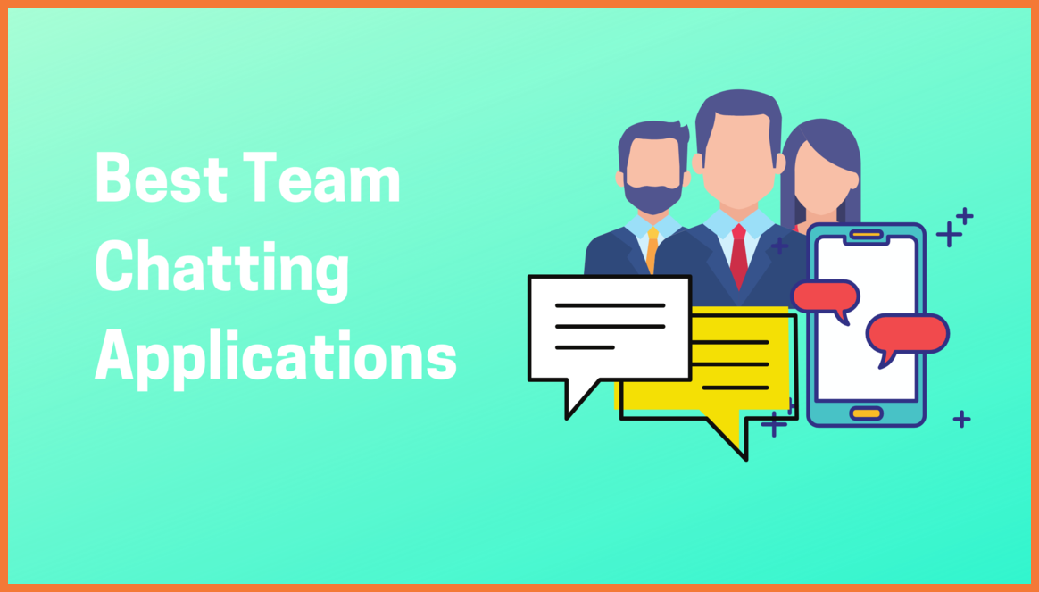 Best Team Chatting Applications