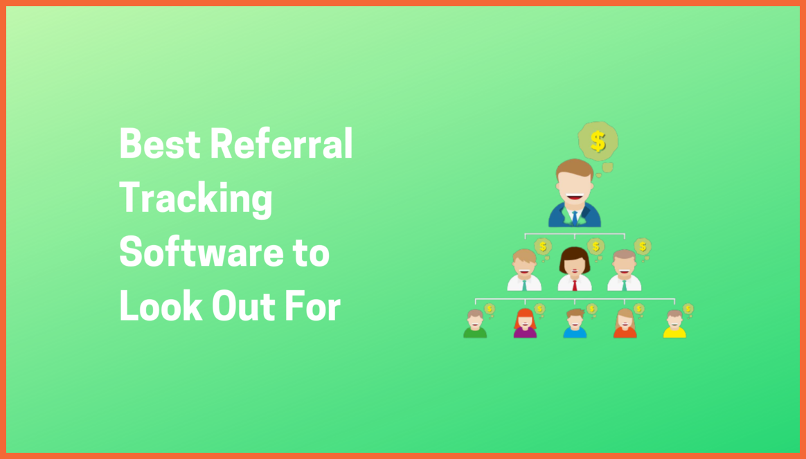 Best Referral Tracking Software for Marketing and Growth