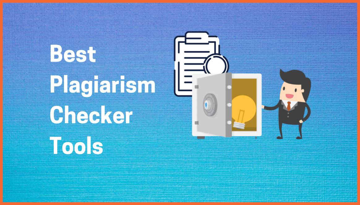 Best Plagiarism Checker Tools