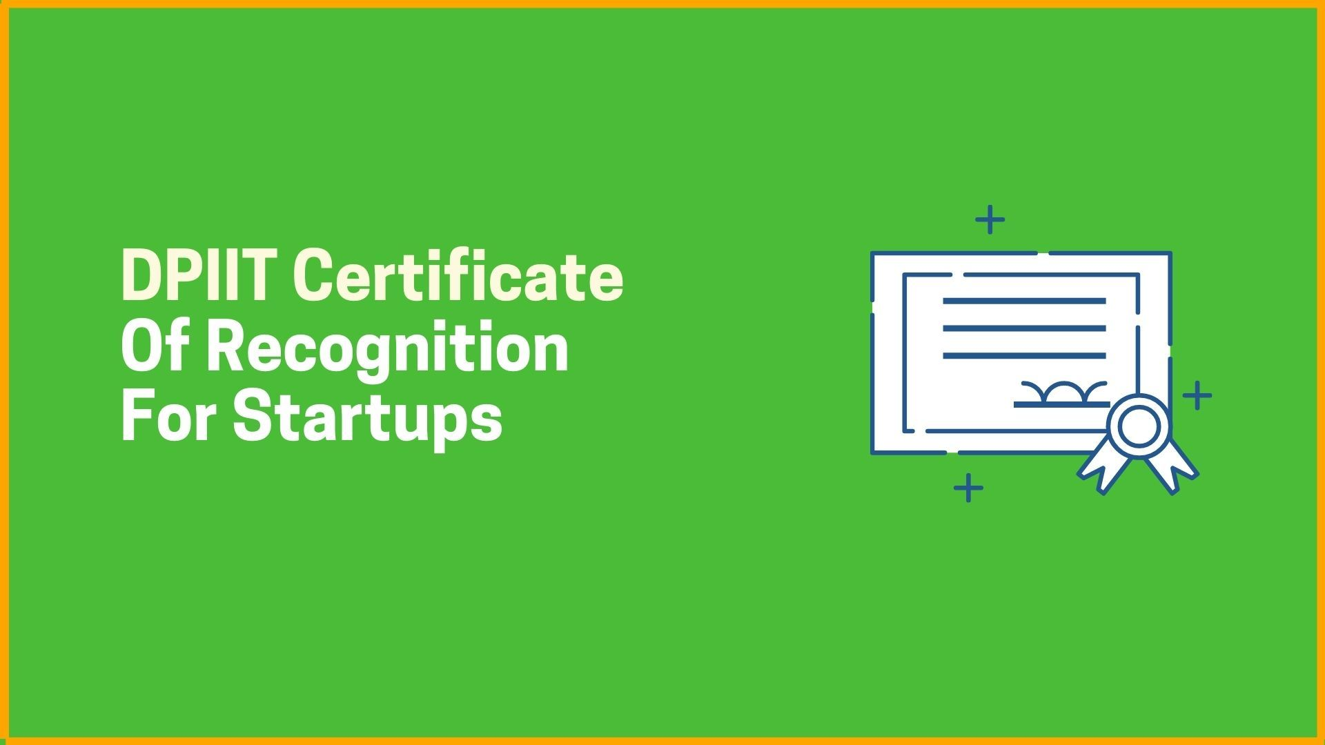 DPIIT Certificate of Recognition for Startups