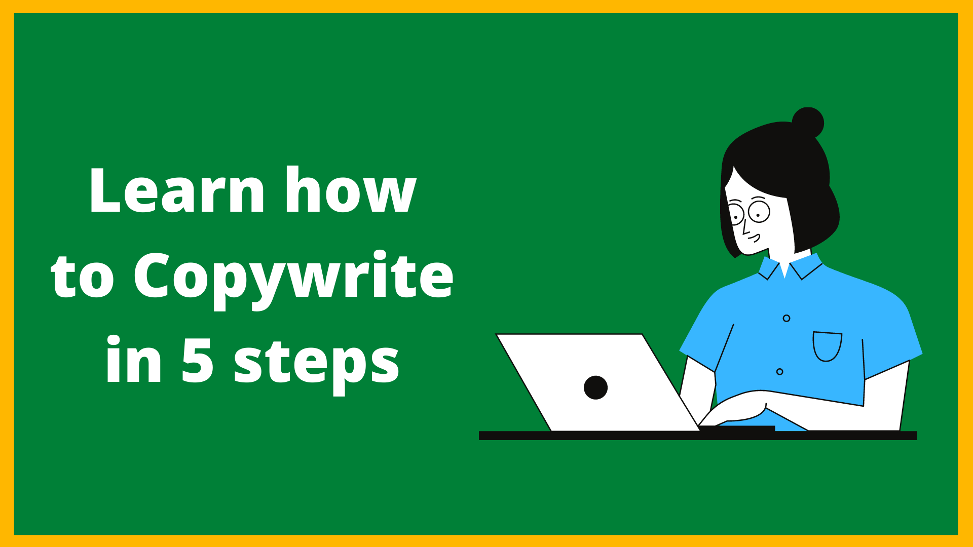 A 5-Step Guide for Copywriting