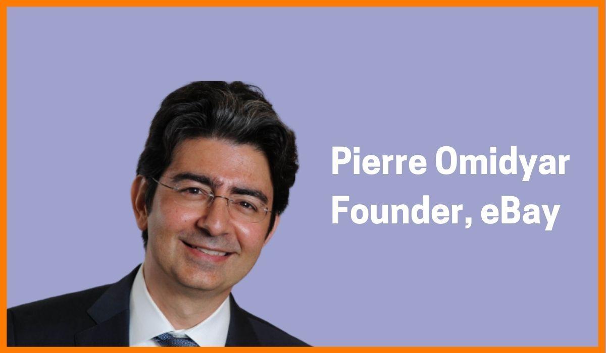 Pierre Omidyar - Founder of eBay
