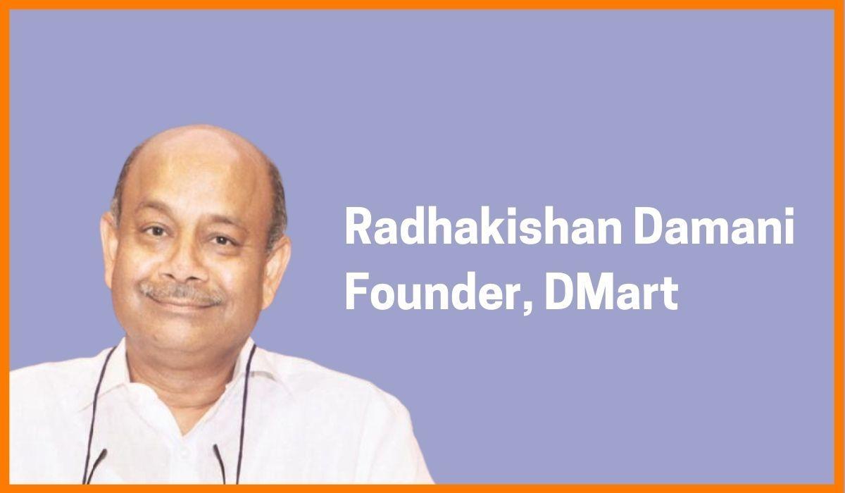 Radhakishan Damani: Founder of Dmart